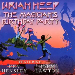 Uriah Heep - The Magician's Birthday Party CD (album) cover