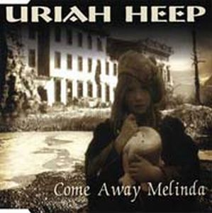Uriah Heep Come Away Melinda album cover