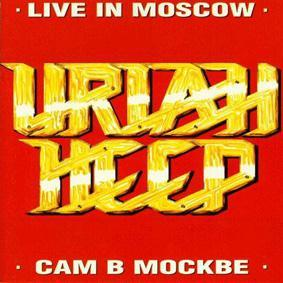 Uriah Heep Live in Moscow album cover