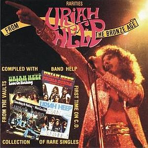 Uriah Heep - Rarities From The Bronze Age CD (album) cover