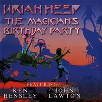 uriah heep the magician s birthday party reviews and mp3