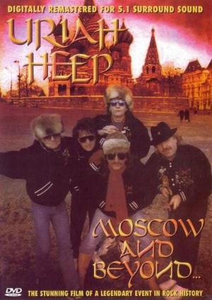 Uriah Heep - Moscow And Beyond CD (album) cover