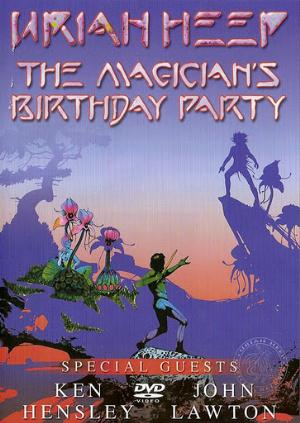 Uriah Heep - The Magician's Birthday Party (DVD) CD (album) cover