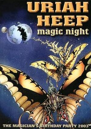 Uriah Heep Magic Night (The Magicians Birthday Party 2003) (DVD) album cover