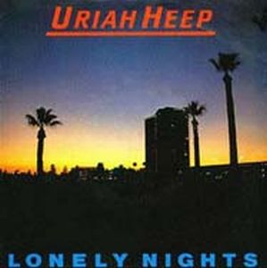 Uriah Heep Lonely Nights album cover