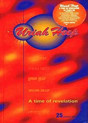Uriah Heep A Time Of Revelation - 25 years on album cover