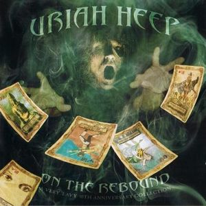 Uriah Heep On The Rebound (A Very 'Eavy 40th Anniversary Collection) album cover