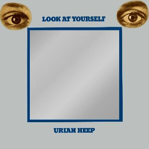 Look at Yourself by URIAH HEEP album cover