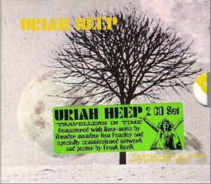 Uriah Heep - Travellers In Time Anthology Volume 1 CD (album) cover