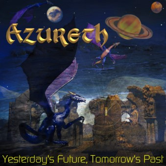 Azureth - Yesterday's Future, Tomorrow's Past CD (album) cover