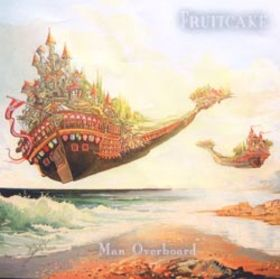 Fruitcake - Man Overboard CD (album) cover