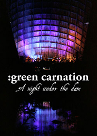 Green Carnation - A Night Under The Dam CD (album) cover