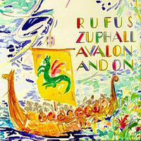 Rufus Zuphall Avalon And On album cover