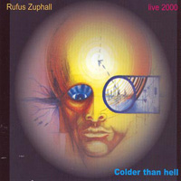 Rufus Zuphall - Colder Than Hell CD (album) cover