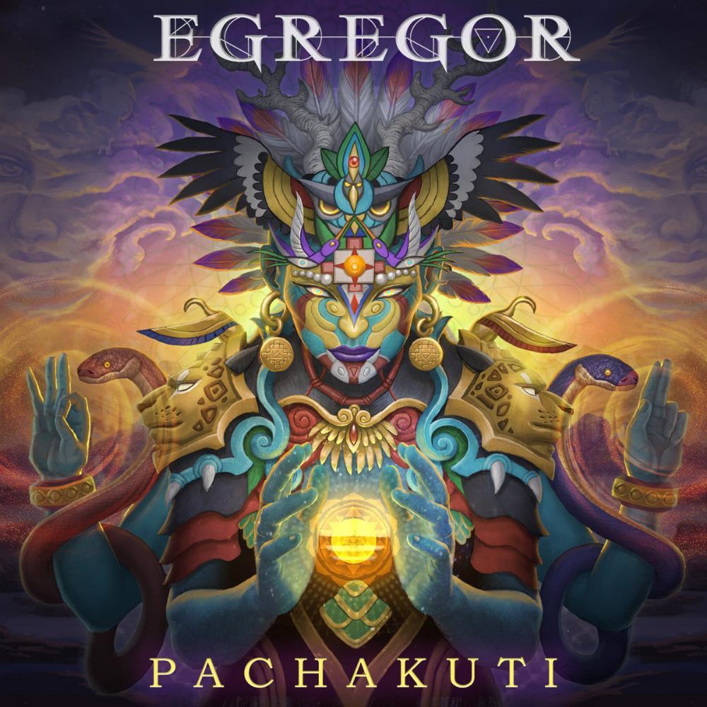 Pachakuti by EGREGOR album cover