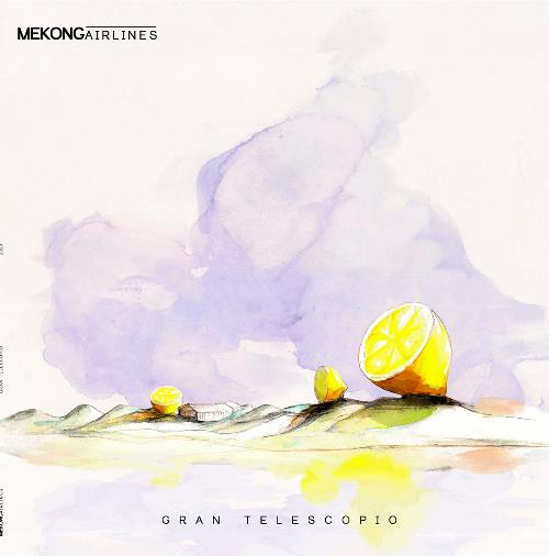 Gran Telescopio by Mekong Airlines album rcover