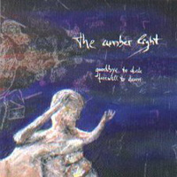 The Amber Light - Goodbye to Dusk Farewell to Dawn CD (album) cover