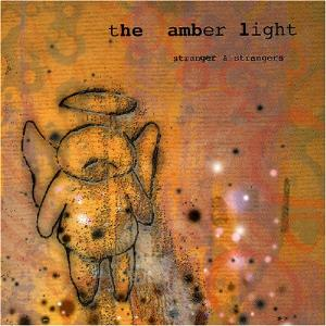 Stranger & Strangers by AMBER LIGHT, THE album cover