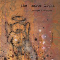 The Amber Light - Stranger & Strangers CD (album) cover