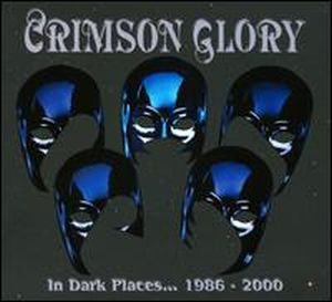 Crimson Glory In Dark Places... 1986-2000 album cover