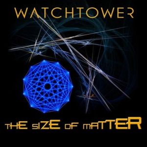 The Size of Matter by WATCHTOWER album cover