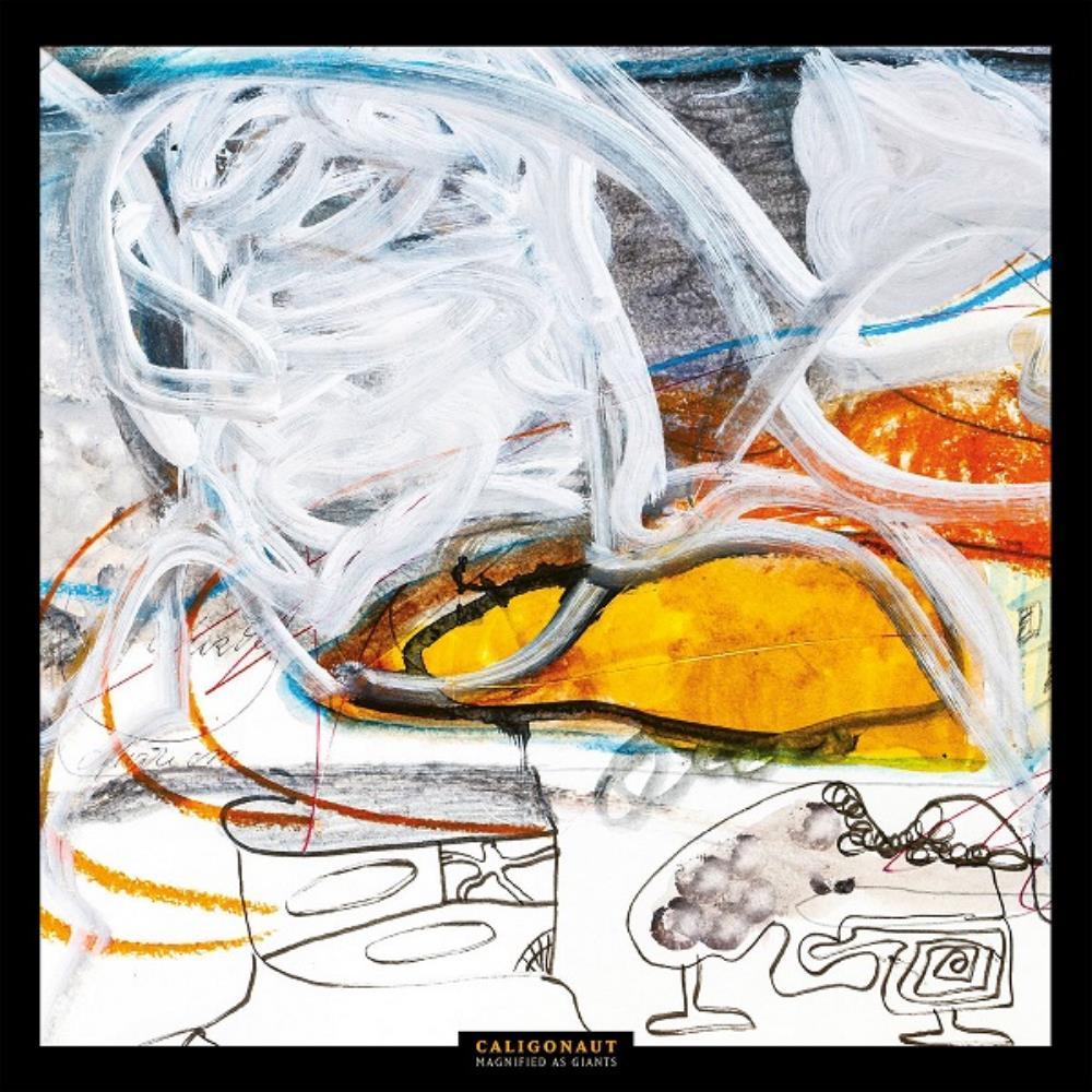 Magnified as Giants by CALIGONAUT album cover