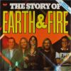 Earth and Fire - The Story of Earth and Fire CD (album) cover