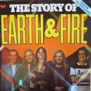 Earth And Fire The Story of Earth and Fire album cover