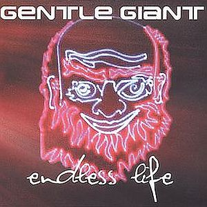 Gentle Giant Endless Life album cover