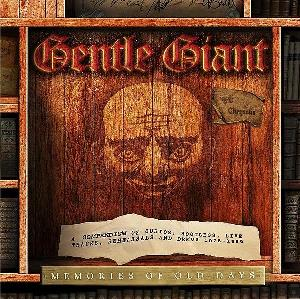 Gentle Giant Memories Of Old Days album cover
