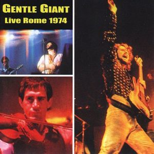 Gentle Giant Live Rome 1974  album cover