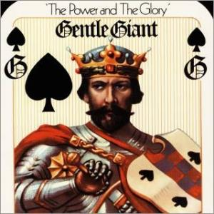 The Power And The Glory by GENTLE GIANT album cover