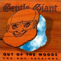 Gentle Giant - Out Of The Woods CD (album) cover