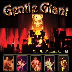 Gentle Giant Live In Stockholm '75 album cover