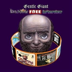 Gentle Giant In A Power Free In'terview album cover