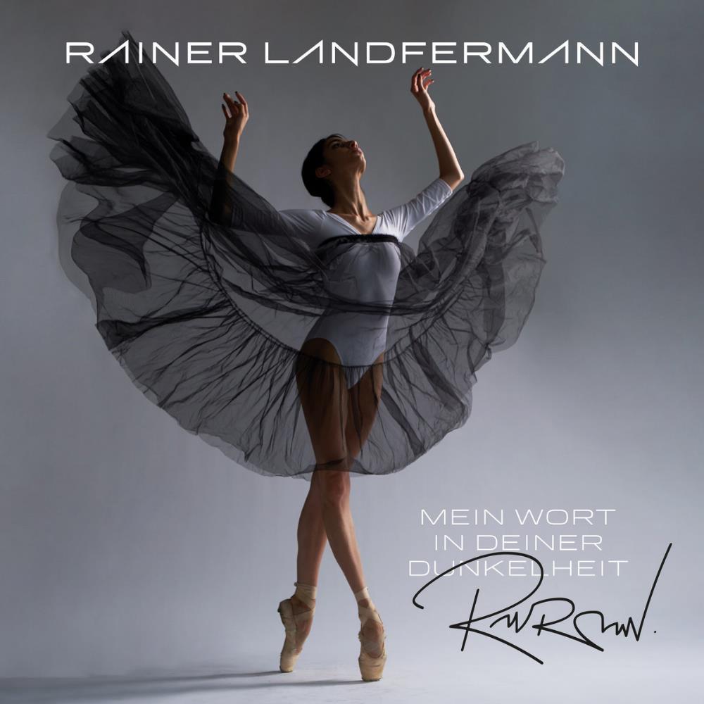 Mein Wort in Deiner Dunkelheit by LANDFERMANN, RAINER album cover