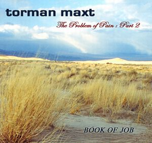 Torman Maxt - The Problem Of Pain; Part 2 CD (album) cover