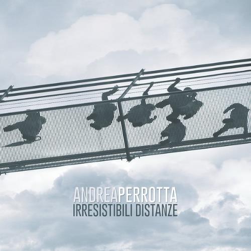 Irresistibili Distanze by PERROTTA, ANDREA album cover