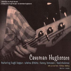 Caveman Hughscore by HUGHSCORE album cover