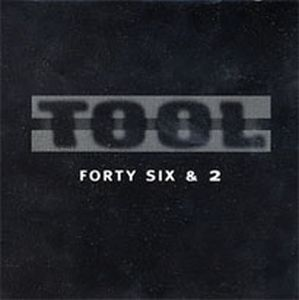 Tool Forty Six & 2 album cover