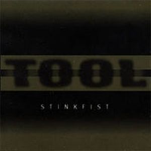 Tool Stinkfist album cover