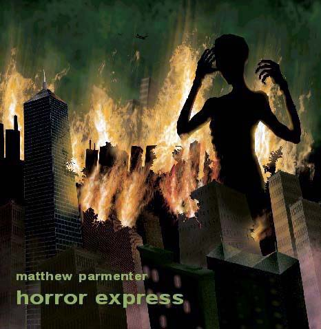 Matthew Parmenter - Horror Express CD (album) cover