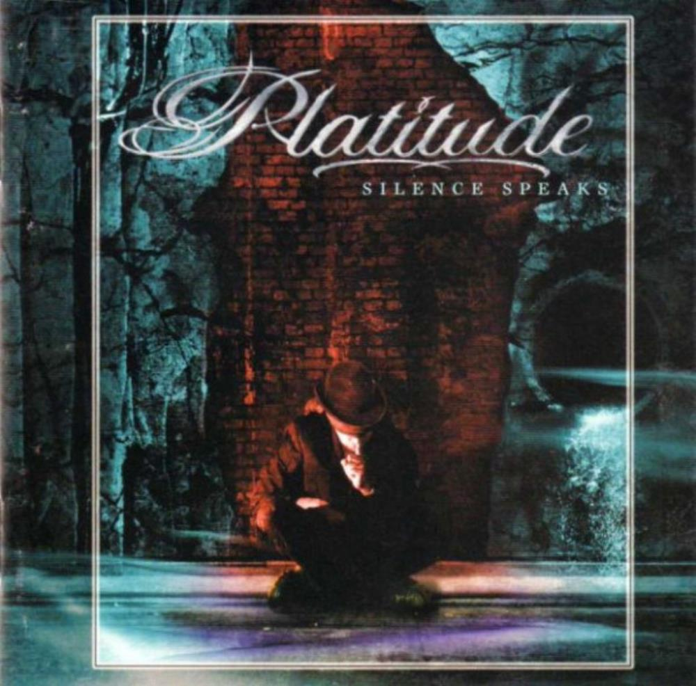 Silence Speaks by PLATITUDE album cover