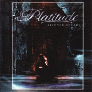 Platitude Silence Speaks album cover
