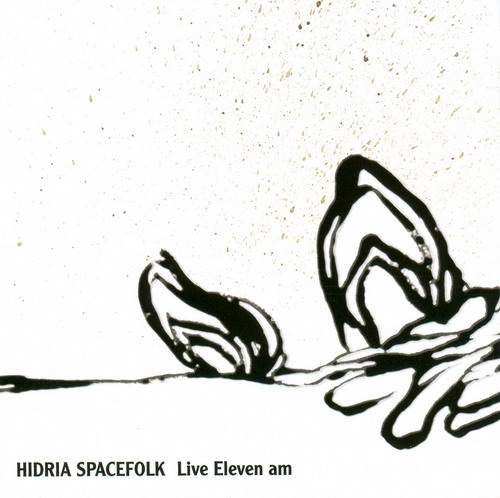Hidria Spacefolk - Live Eleven a.m.  CD (album) cover