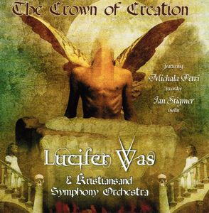 Lucifer Was - The Crown Of Creation CD (album) cover