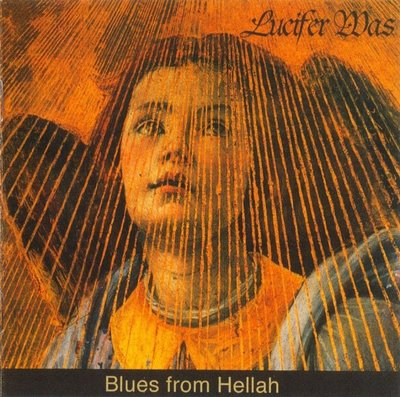 Lucifer Was - Blues from Hellah CD (album) cover