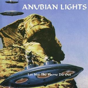 Anubian Lights - Let Not the Flame Die Out CD (album) cover