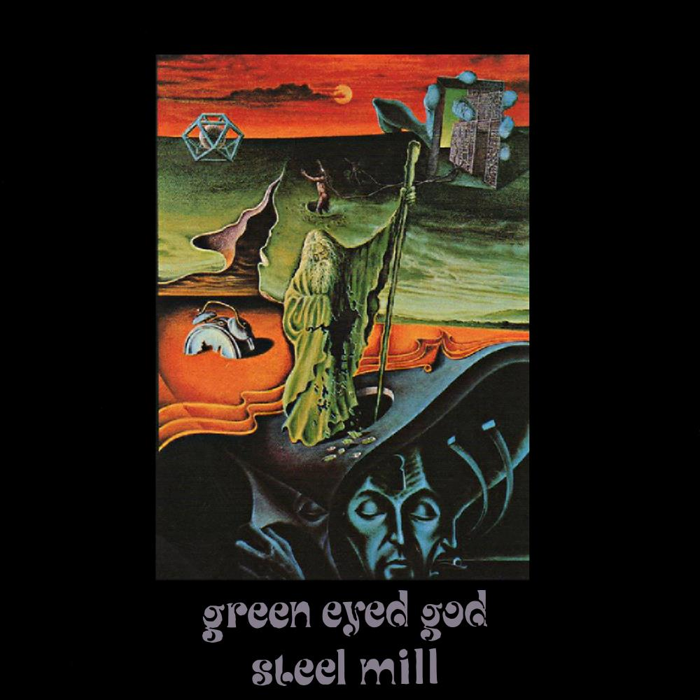 Steel Mill - Green Eyed God CD (album) cover