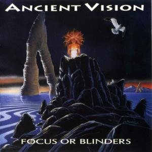 Focus or Blinders by ANCIENT VISION album cover